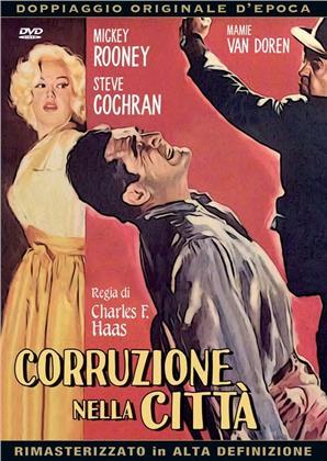 Corruzione nella città (1959) (Doppiaggio Originale D'epoca, HD-Remastered, n/b)