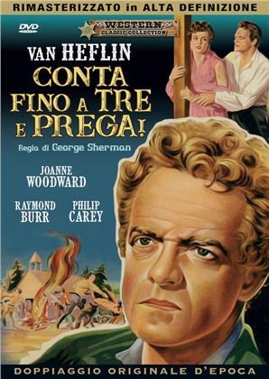 Conta fino a tre e prega! (1955) (Western Classic Collection, Doppiaggio Originale D'epoca, HD-Remastered)