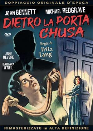 Dietro la porta chiusa (1947) (Doppiaggio Originale D'epoca, HD-Remastered, n/b, Riedizione)