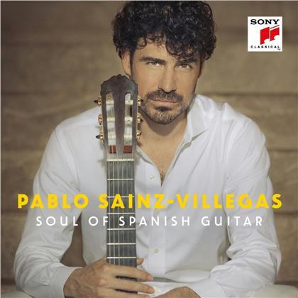 Pablo Sáinz-Villegas - Soul of Spanish Guitar