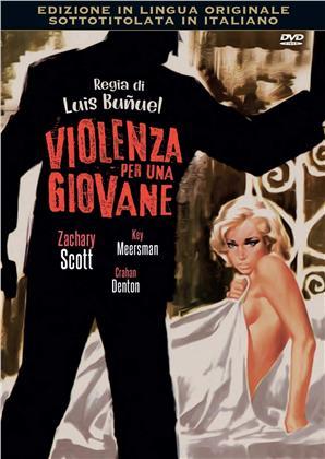 Violenza per una giovane (1960) (Original Movies Collection, n/b)