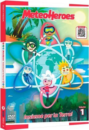 MeteoHeroes - Vol. 1 - Insieme per la Terra!
