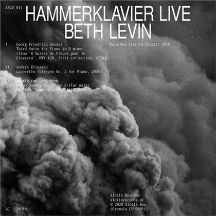 Georg Friedrich Händel (1685-1759), Anders Eliasson (1947-2013), Ludwig van Beethoven (1770-1827) & Beth Levin - Hammerklavier Live