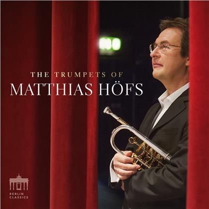 Matthias Höfs - The Trumpets of Matthias Höfs
