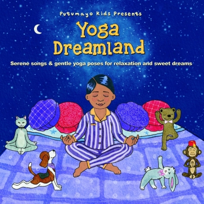 Putumayo Kids Presents - Yoga Dreamland
