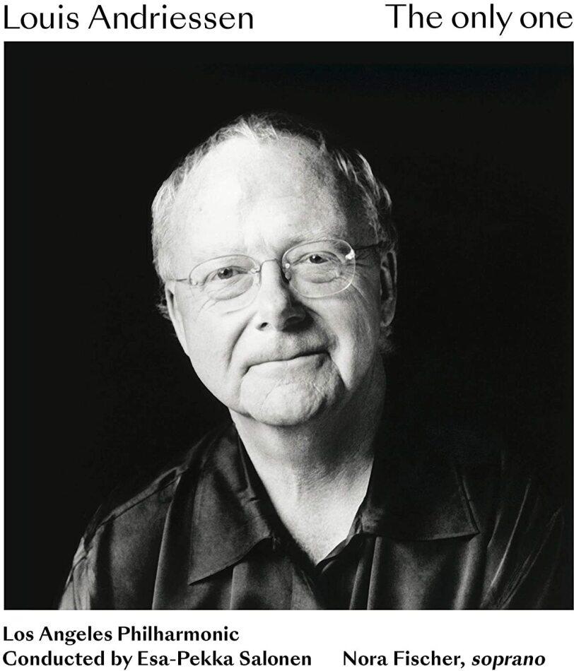 Louis Andriessen, Esa-Pekka Salonen (*1958), Nora Fischer & Los Angeles Philharmonic - The Only One