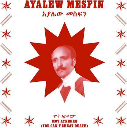 Ayalew Mesfin - Mot Aykerim (You Can't Cheat Death) (LP)