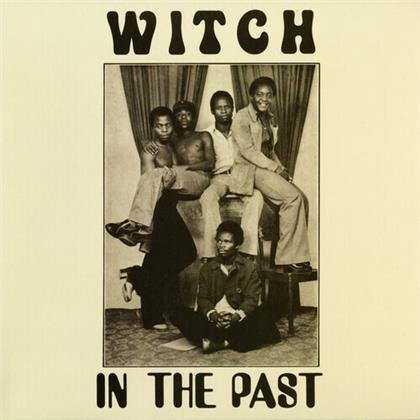 Witch - In The Past (2020 Reissue, Now Again, LP)
