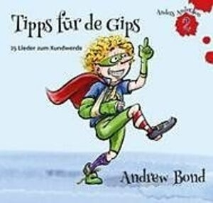 Andrew Bond - Tipps für de Gips