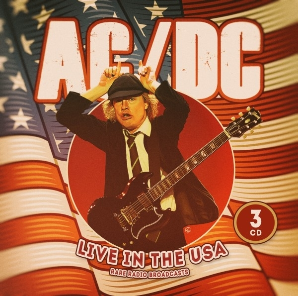 AC/DC - Live In The USA / Radio Broadcasts (3 CDs)