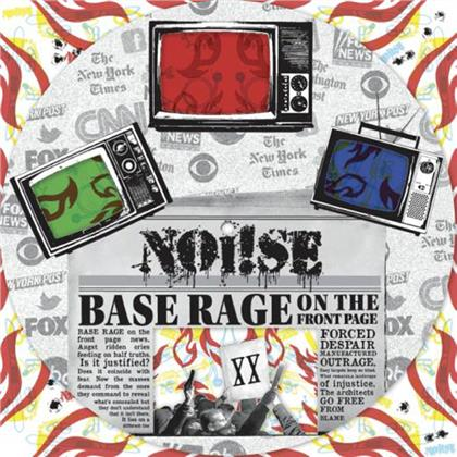 "Noi!Se - Base Rage On The Front Page (12"" Maxi)"
