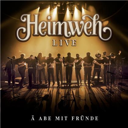 Heimweh - Ä Abe mit Fründe (Live)
