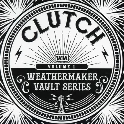 Clutch - The Weathermaker Vault Series Vol. 1
