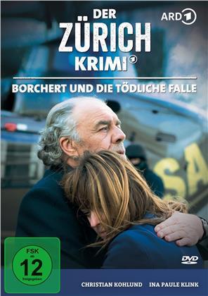 Der Zürich Krimi - Folge 7: Borchert und die tödliche Falle