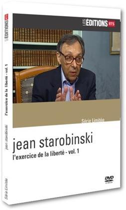 Jean Starobinski - L'exercice de la liberté - Vol. 1 (Les Éditions RTS)