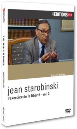 Jean Starobinski - L'exercice de la liberté - Vol. 2 (Les Éditions RTS)