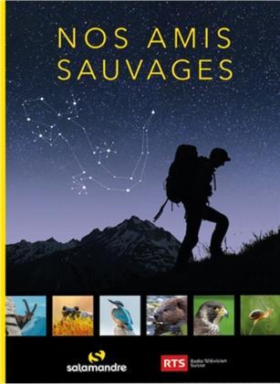 Nos amis sauvages (Les Éditions RTS)