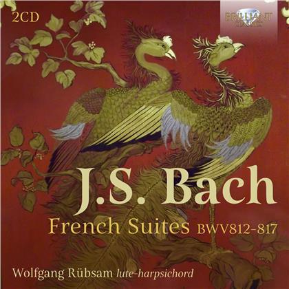Johann Sebastian Bach (1685-1750) & Wolfgang Rübsam - French Suites 812-817