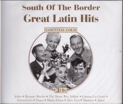 South Of The Border: Great Latin Hits