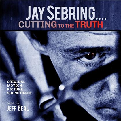 Jeff Beal - Jay Sebring - Cutting To The Truth - OST