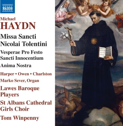 Michael Haydn (1737-1806), Tom Winpenny, Lawes Baroque Players & St Albans Cathedral Gilrs Choir - Missa Sancti Nicolai Tolentini