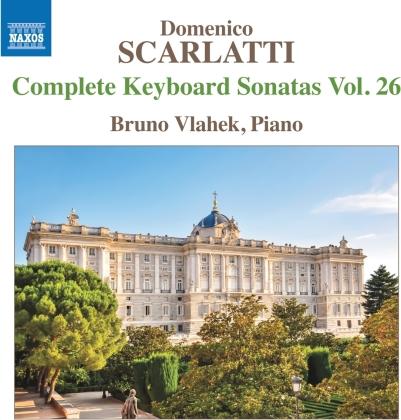 Domenico Scarlatti (1685-1757) & Bruno Vlahek - Complete Keyboard Sonatas 26