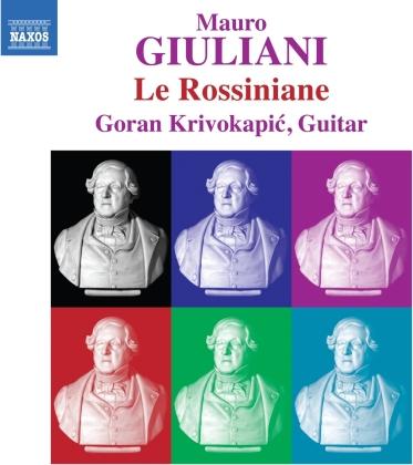 Mauro Giuliani (1781-1829) & Goran Krivokapic - Le Rossiniane