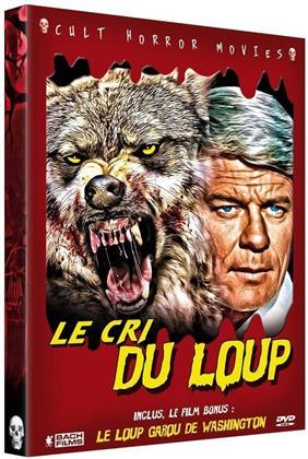Le cri du loup / Le loup garou de Washington