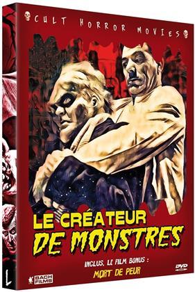 Le créateur de monstres / Mort de peur