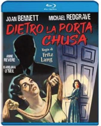 Dietro la porta chiusa (1947) (s/w)