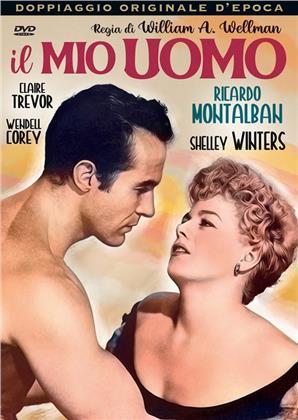 Il mio uomo (1952) (Doppiaggio Originale D'epoca, s/w)