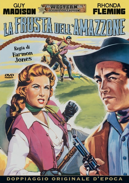La frusta dell'amazzone (1958) (Western Classic Collection, Doppiaggio Originale D'epoca)