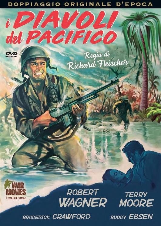 I diavoli del Pacifico (1956) (War Movies Collection, Doppiaggio Originale D'epoca)