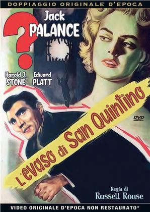 L'evaso di San Quintino (1957) (Rare Movies Collection, Doppiaggio Originale D'epoca, s/w)