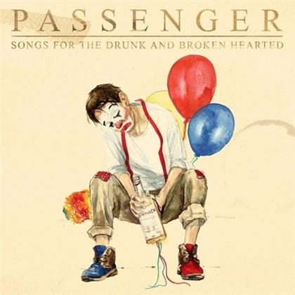 Passenger (GB) - Songs for the Drunk and Broken Hearted