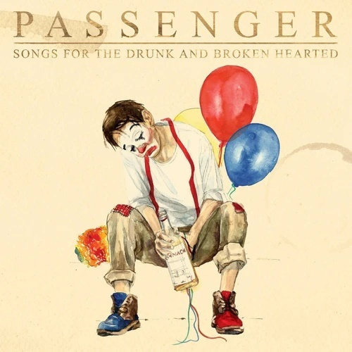 Passenger (GB) - Songs for the Drunk and Broken Hearted (Limited Edition, 2 CDs)