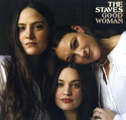 The Staves - Good Woman (Clear Vinyl, LP)