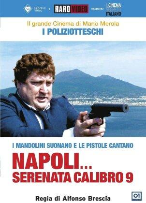 Napoli... serenata calibro 9 (1978) (Riedizione)