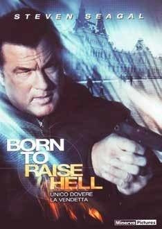Born to Raise Hell (2010) (Riedizione)