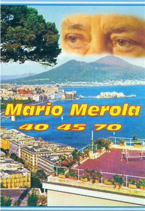 Mario Merola - 40 45 70