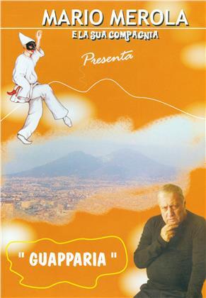 Guapparia (Mario Merola e la sua compagnia presenta)