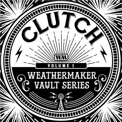 Clutch - The Weathermaker Vault Series Vol. 1 (LP)