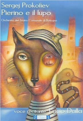 Orchestra del Teatro Comunale di Bologna, Sergei Prokofiev & Lucio Dalla - Pierino e il lupo