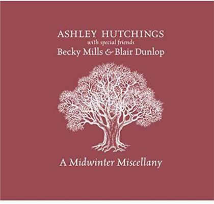 Blair Dunlop, Becky Mills & Ashley Hutchings - Midwinter Miscellany