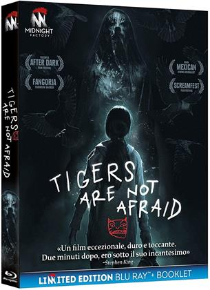 Tigers Are Not Afraid (2017) (Limited Edition)