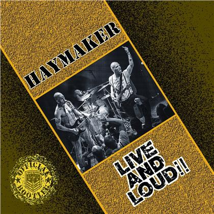 Haymaker - Live And Loud