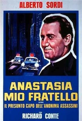 Anastasia mio fratello - ovvero il presunto capo dell'Anonima Assassini (1973)