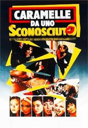 Caramelle da uno sconosciuto (1987)