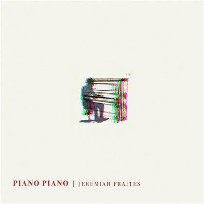 Jeremiah Fraites (The Lumineers) - Piano Piano