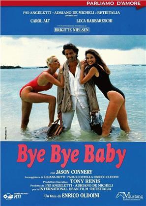 Bye Bye Baby (1988) (Collana Parliamo d'Amore)